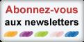 Abonnement GRATUIT aux newsletters